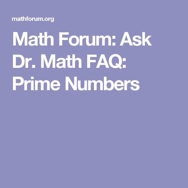 Math Forum: Ask Dr. Math FAQ: Prime Numbers