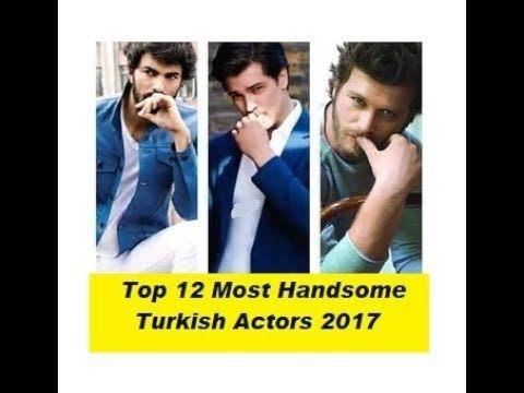 Top 12 Most Handsome Turkish Actors 2017