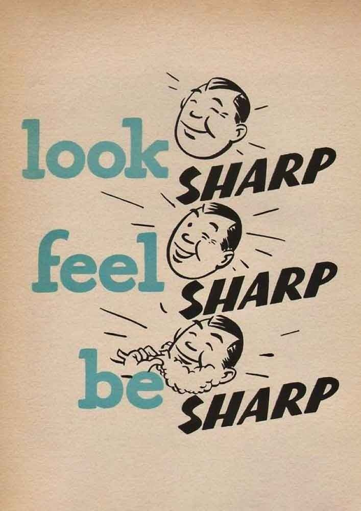 Look Sharp Feel Sharp Be Sharp Men Shaving Inspirational Etsy Inspirational Quotes Posters Quote Posters Barber Quotes