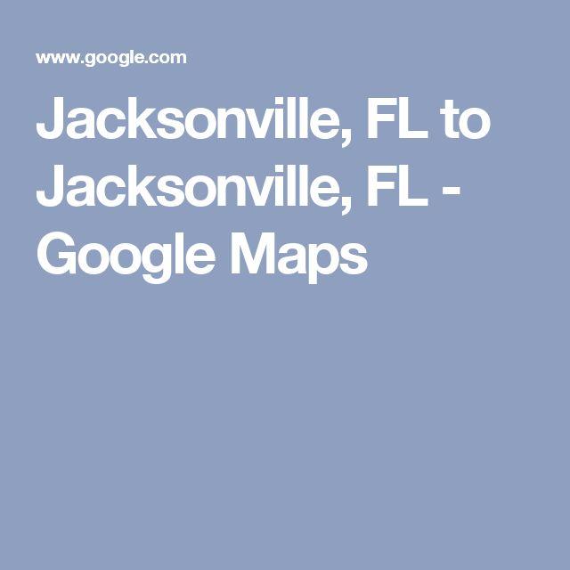 Jacksonville, FL to Jacksonville, FL - Google Maps