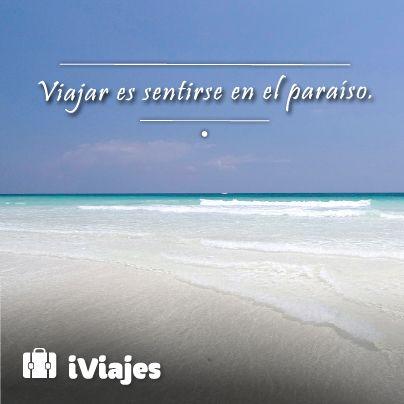 Viajar siempre será diferente  #Frase #Playa #Paraiso #iviajes#telcel#vacaciones #mexico