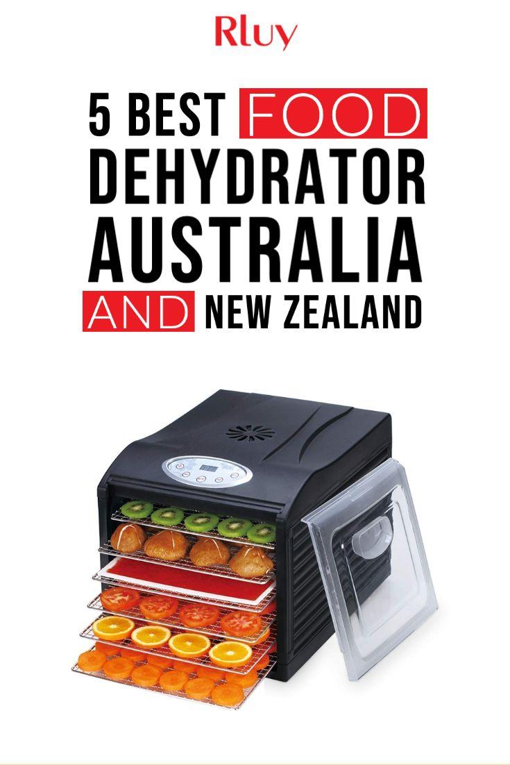 5 best food dehydrator australia and new zealand