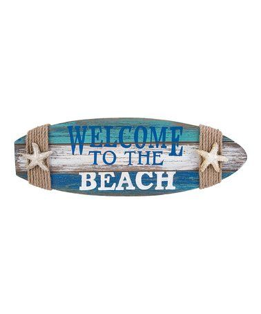 This 'Welcome to the Beach' Surfboard Wall Plaque is perfect! #zulilyfinds