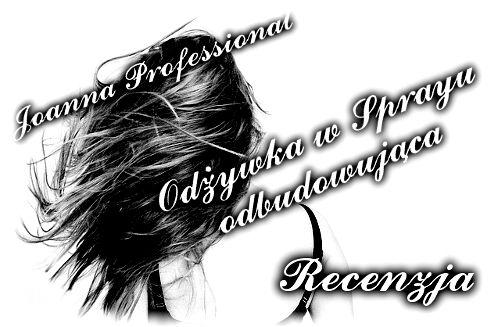 Joanna Professional- Odżywka w sprayu | Uwolnij swoje piękno