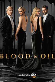 Blood & Oil (TV Series 2015– ) - IMDb