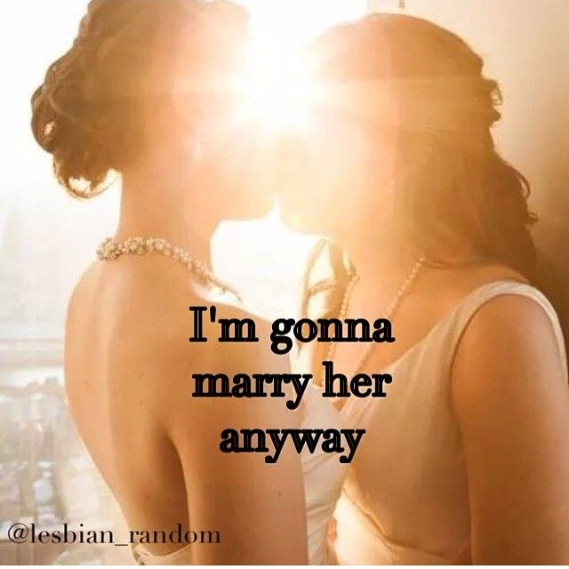 marry that girl marry her anyway