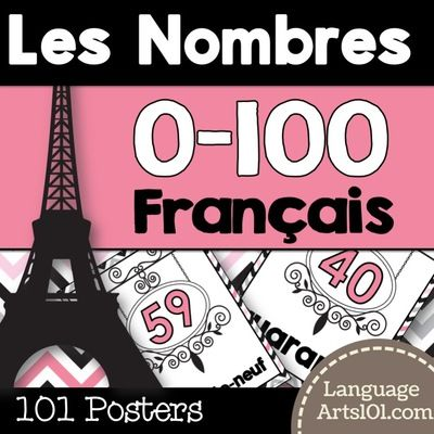French+posters+Numbers+1-100/0-100+|+Affiches+Nombres+0-100+français+from+LanguageArts101+on+TeachersNotebook.com+-++(114+pages)++-+Present+the+numbers+0-100+in+French+or+use+as+classroom+posters+of+the+numbers+1-100