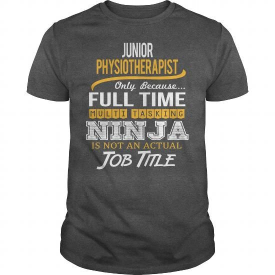 Awesome Tee For Junior Physiotherapist T Shirts, Hoodie