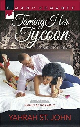 Taming Her Tycoon (Knights Of Los Angeles, Book One) By Yahrah St. John