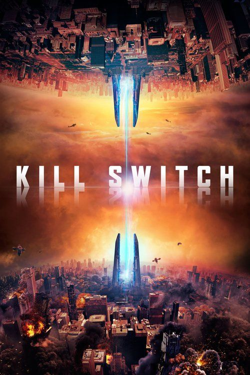 Kill Switch (2017) Full Movie Streaming HD