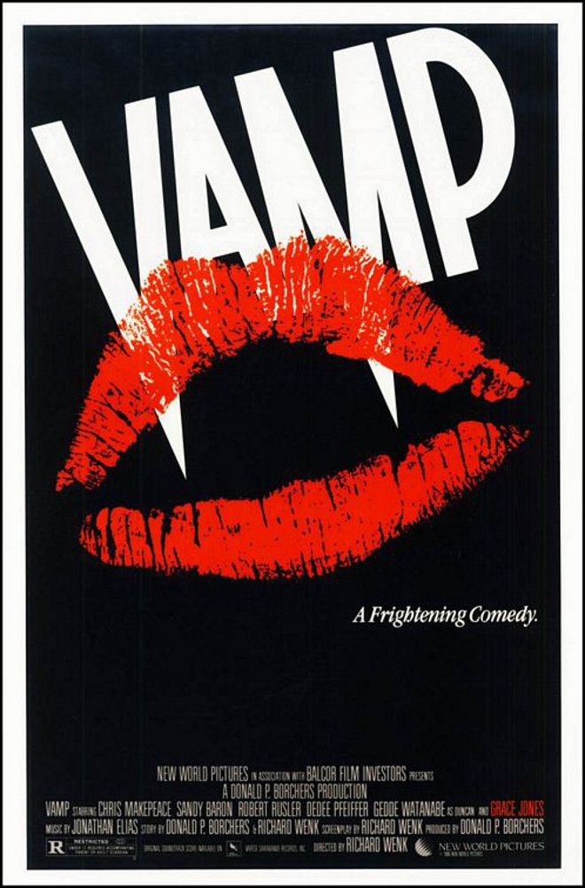 Vamp (1986) Stars: Chris Makepeace, Sandy Baron, Robert Rusler, Dedee Pfeiffer, Gedde Watanabe, Grace Jones, Billy Drago ~ Director: Richard Wenk (Grace Jones was nominated for a Saturn Award for Best Supporting Actress by the Academy of Science Fiction, Fantasy & Horror Films, 1987)
