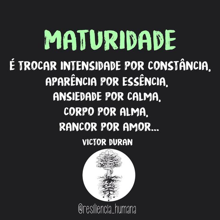 "bynina: "" #regram @resiliencia_humana Autor: @victorduranpm #frases #maturidade #escolhas #vida #pensamentopositivo #resiliênciahumana #victorduran """