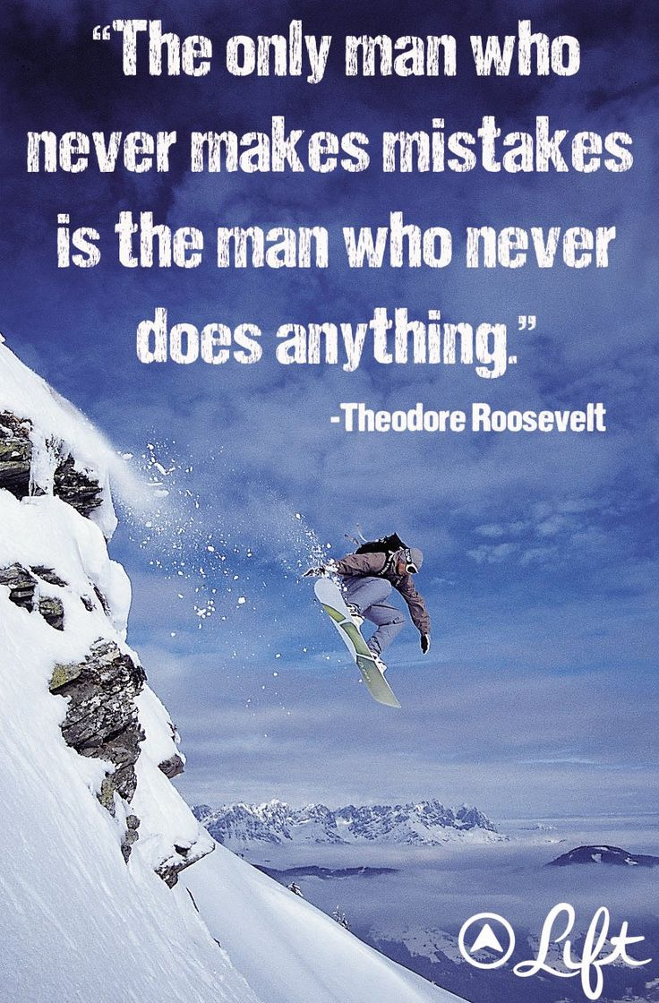 """The only man who never makes mistakes is the man who never does anything."" #quote #TheodoreRoosevelt"