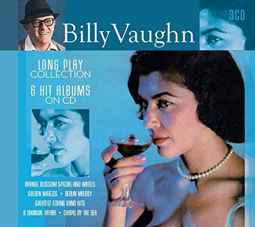 Billy Vaughn - Long Play Collection: 6 Hit Albums On Cd
