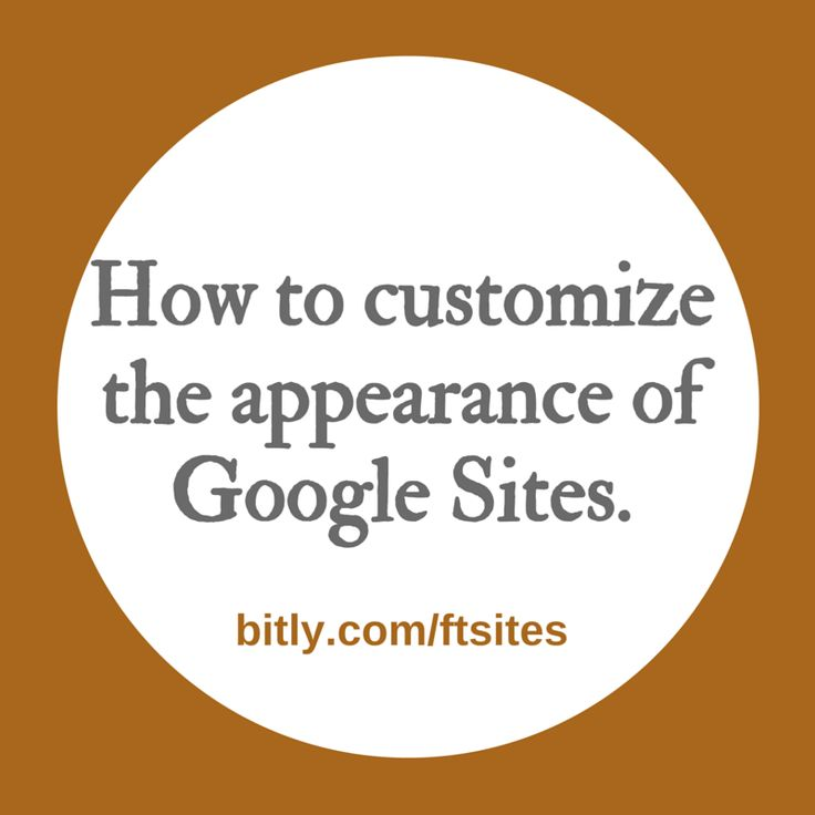 How to Customize the Look of Your Google Site