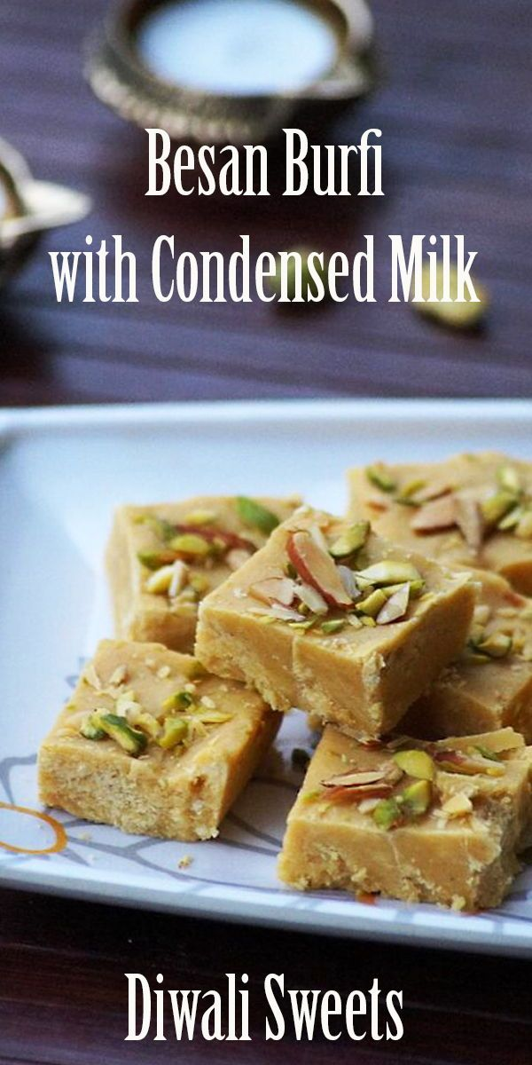 Besan Condensed Milk Burfi Recipe Easy Milkmaid Recipes Recipe In 2020 Burfi Recipe Condensed Milk Recipes Yummy Food Dessert