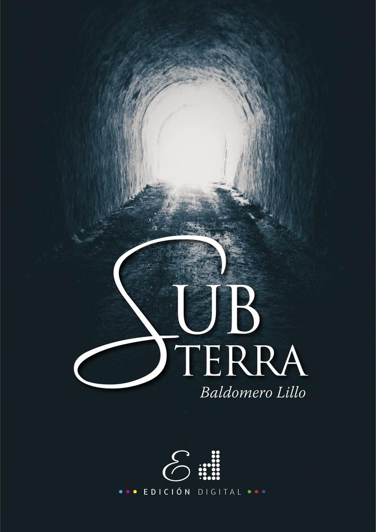 Subterra, un clásico de la literatura chilena en formato ePub, editado por Edición Digital ...una nueva forma de leer...