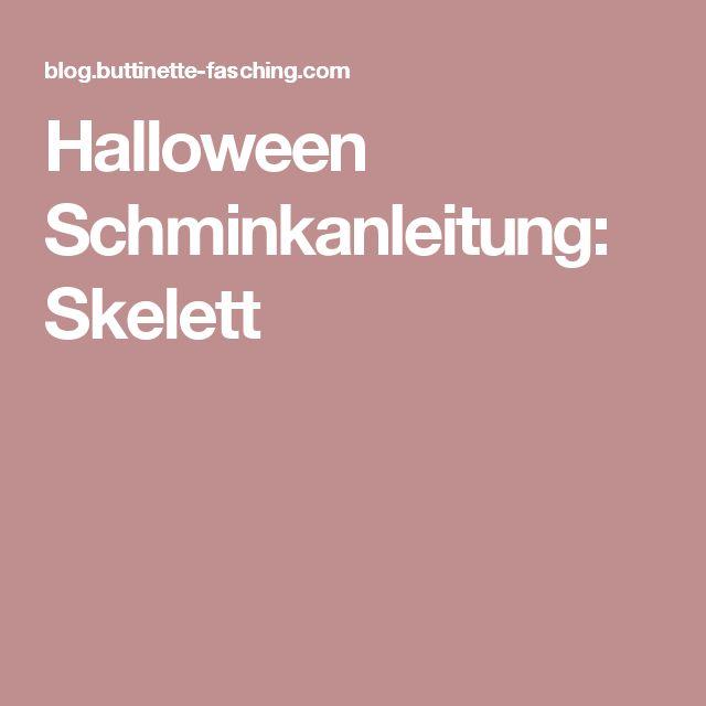 Halloween Schminkanleitung: Skelett