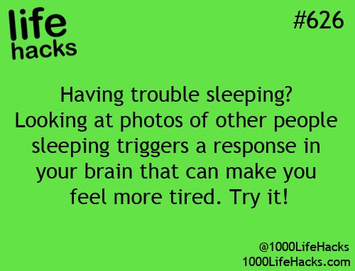 having troubles sleeping? looking at photos of other people sleeping triggers a response in your bran that can make you feel more tired. try it!
