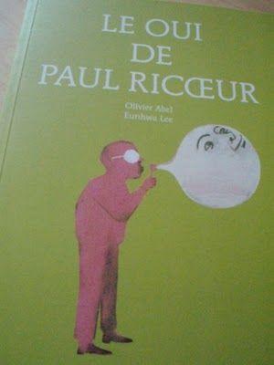 """""""Le oui de Paul Ricoeur"""" d'Olivier ABEL illustré par Eunhwa LEE"""