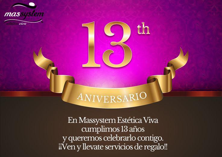 ¡¡Hoy estamos de Aniversario!! Cumplimos 13 años ofreciendo los mejores servicios para ti, y ahora queremos celebrarlo contigo. Esta SEMANA DE ANIVERSARIO ven a vernos y consigue sesiones de REGALO!! #Massystem #Estética #Viva #Aniversario #Regalo #clientes #MejoresServicios #Cosmética #Salud #Belleza #CordobaESP
