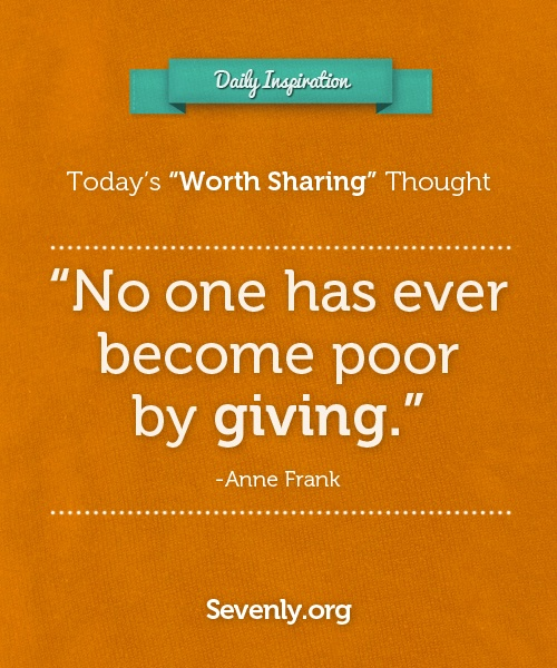 Re-pin if you agree #Inspiration #Quote #Giving: Life, Inspiration Sotrue, Wisdom, Anne Frank, Favorite Quotes, Inspire, Inspiration Quotes, Truth Quotes