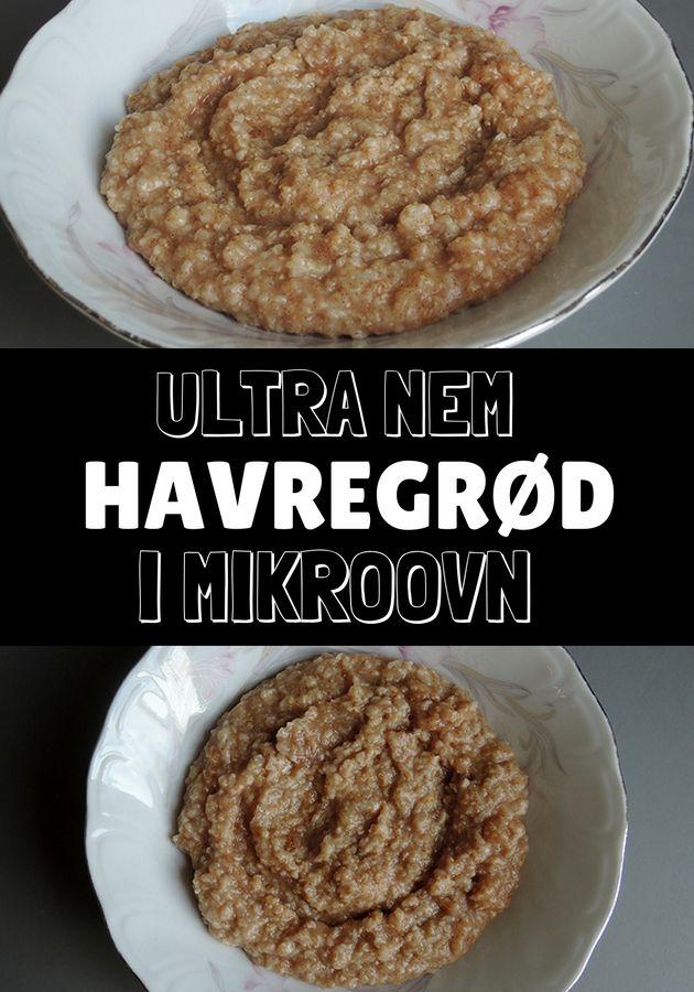 Så bliver det næsten ikke hurtigere at lave en skål dejlig havregrød til morgenmad. Bare i mikroovnen med den, og så sparer man endda opvasken.