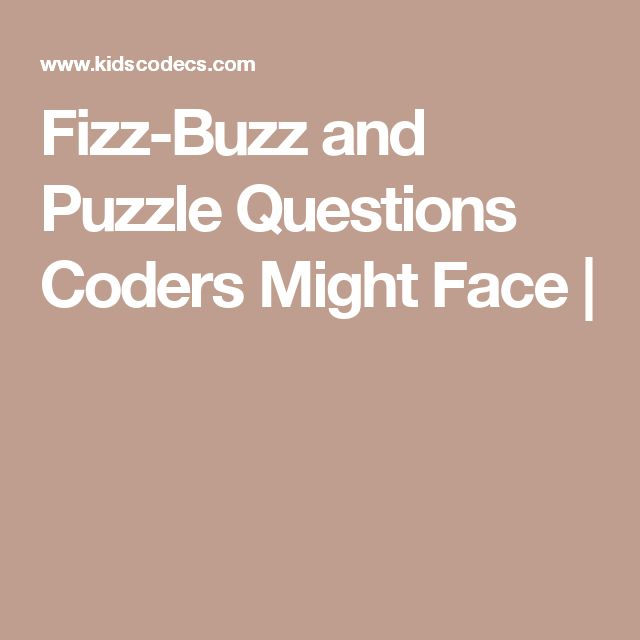 Fizz-Buzz and Puzzle Questions Coders Might Face |