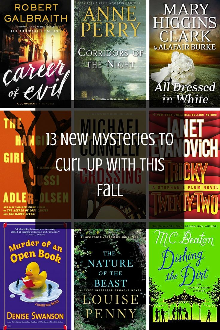 13 New Mystery Books Worth Reading This Fall, including Robert Galbraith, Janet Evanovich, Mary Higgins Clark, and more!