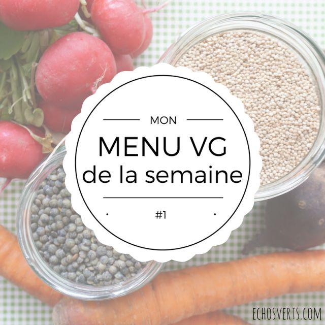 Mon menu végétalien de la semaine {Hiver} #1 | Échos verts