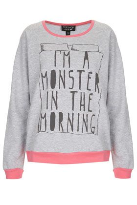 Monster PJ Sweat Top.  seriously need this.  maybe people'd leave me alone then