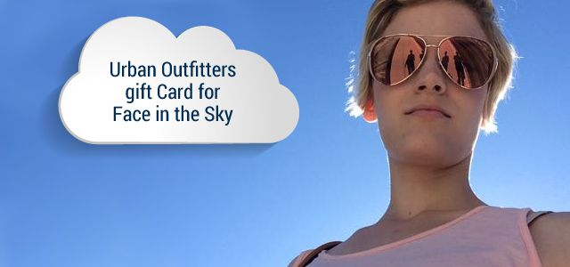 Prize: $40 at Urban Outfitters   Theme: Face In The Sky selfie