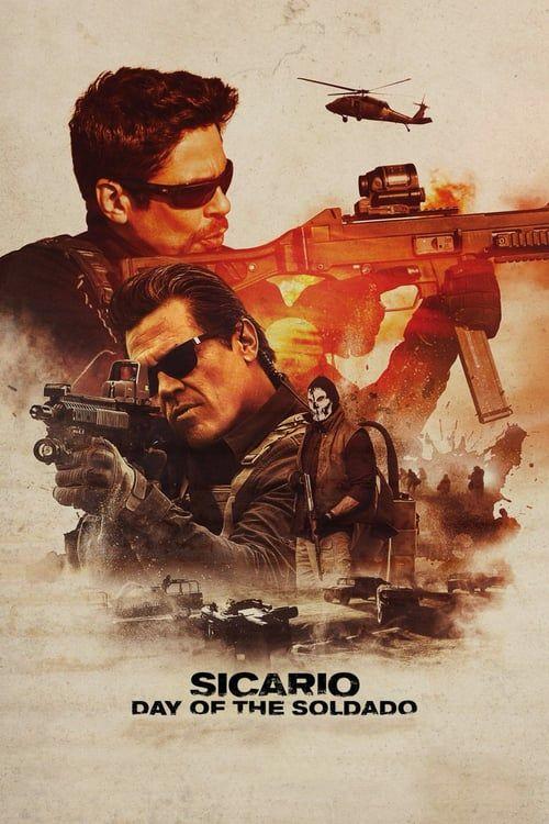 Watch Sicario Day Of The Soldado Full Movie Movie Full Online