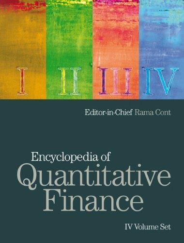 The Encyclopedia of Quantitative Finance is a major reference work designed to provide a comprehensive coverage of essential topics related to the quantitative modeling of financial markets, with authoritative contributions from leading academics and professionals. Drawing on contributions from a wide spectrum of experts in fields including financial economics, econometrics, mathematical finance, operations research, numerical analysis...