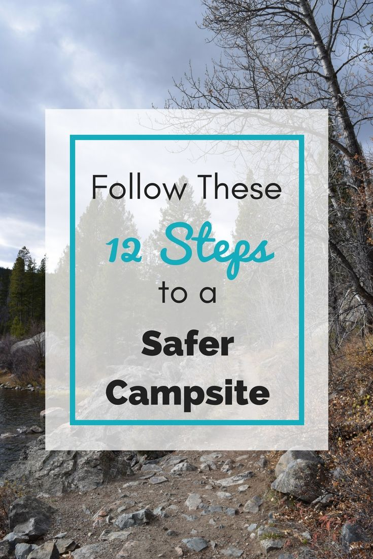 Good tips to ensure safety when camping with kids.