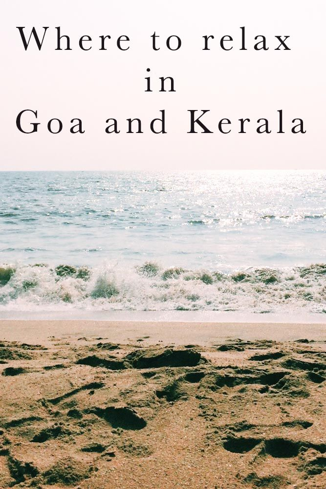 Where to relax in Goa and Kerala – a 28 day itinerary.