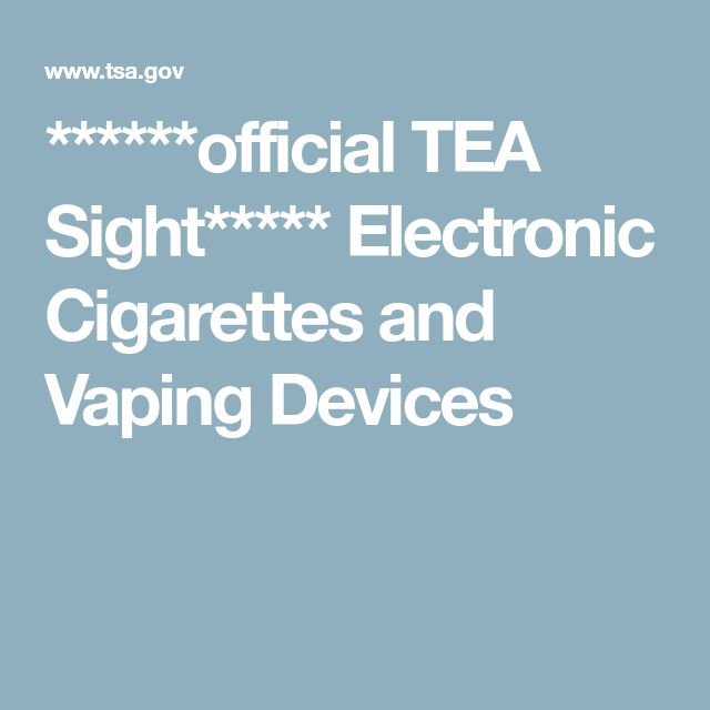 ******official TEA Sight*****  Electronic Cigarettes and Vaping Devices