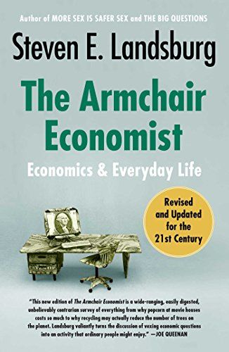 The Armchair Economist (revised and updated May 2012 ...