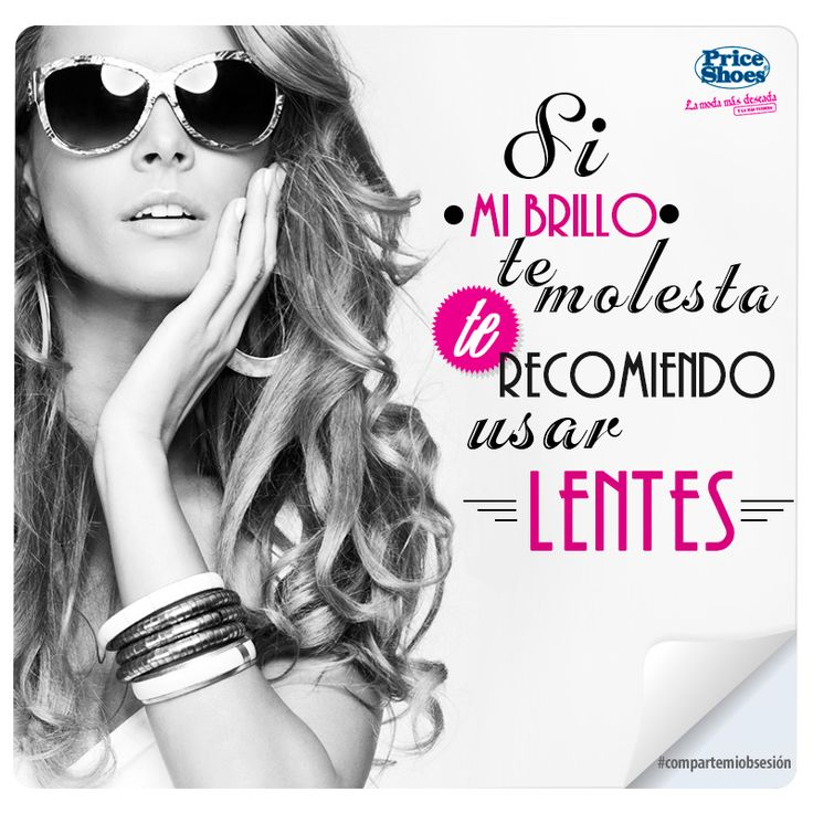 Beauty Fashion Outlet Crowley La: #brillo #usar #lentes #frases #frasesmoda #priceshoes