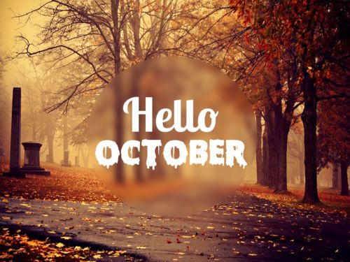 Image result for Welcome to october