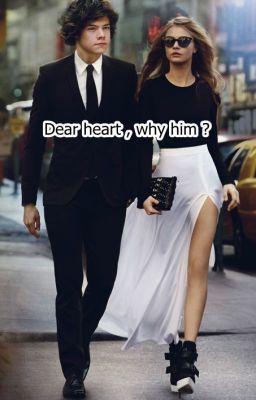 "Citește ""Dear heart, why him? - Capitolul doi ."" #wattpad #povestiri-de-dragoste"
