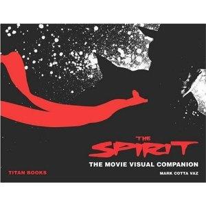 The Spirit: The Movie Visual Companion (Hardcover)