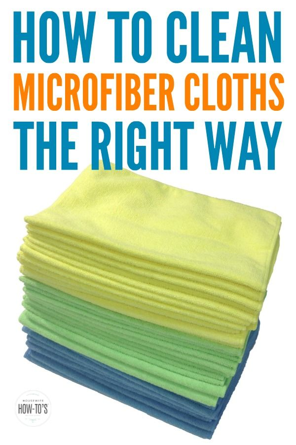Are You Cleaning Your Microfiber Cloths Properly Clean Microfiber Microfiber Cloth House Cleaning Tips