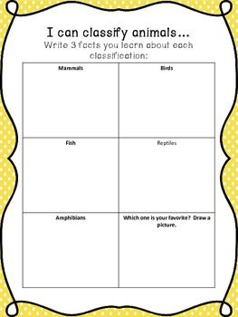 Teach about how to classify the different types of animals, and have your students fill in each square.