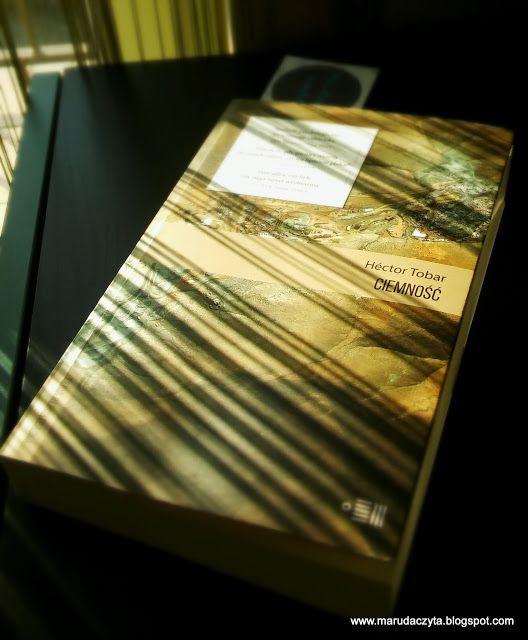 Ma_Ruda czyta: Ciemność - Héctor Tobar