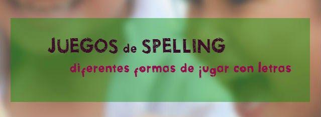 Juegos para deletrear (Spelling) y formar palabras - Aprender es un juego