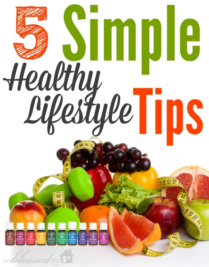 Simple Healthy Lifestyle Tips | MyBlessedLife.net