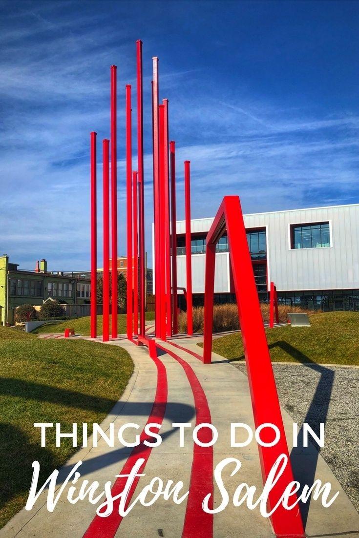 20 Fun Ways To Spend A Weekend In Winston Salem Winston Salem North Carolina Usa Travel Destinations Travel Usa