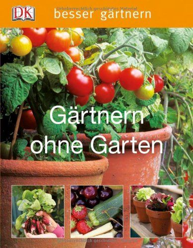 besser gärtnern- Gärtnern ohne Garten by Jo Whittingham http://www.amazon.de/dp/3831023425/ref=cm_sw_r_pi_dp_B9NLwb0KGCSC3
