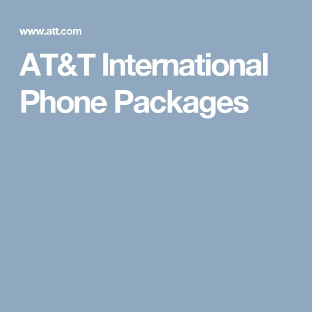 AT&T International Phone Packages